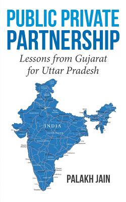 Public Private Partnership-: Lessons from Gujarat for Uttar Pradesh Cover Image