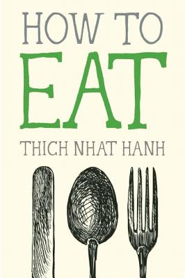 How to Eat (Mindfulness Essentials #2) Cover Image