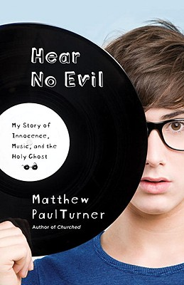 Hear No Evil: My Story of Innocence, Music, and the Holy Ghost Cover Image
