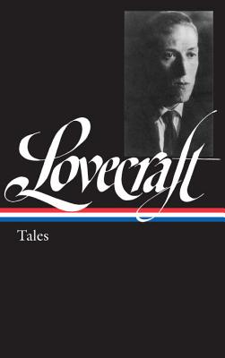 H. P. Lovecraft: Tales (LOA #155) Cover Image