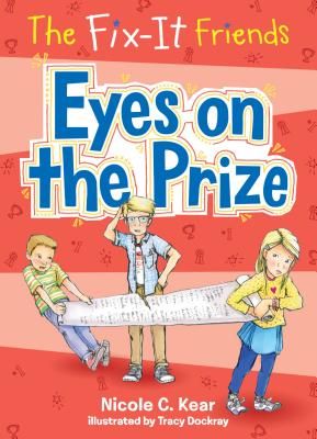 The Fix-It Friends: Eyes on the Prize Cover Image