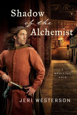 Shadow of the Alchemist: A Medieval Noir (The Crispin Guest Novels #6) Cover Image