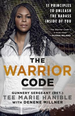 The Warrior Code: 11 Principles to Unleash the Badass Inside of You Cover Image