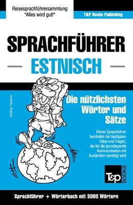 Sprachführer Deutsch-Estnisch und thematischer Wortschatz mit 3000 Wörtern Cover Image