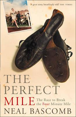 Perfect Mile: Three Athletes Cover Image