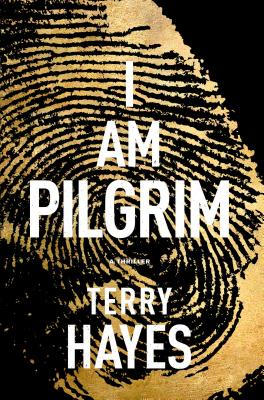 I Am Pilgrim: A Thriller Cover Image