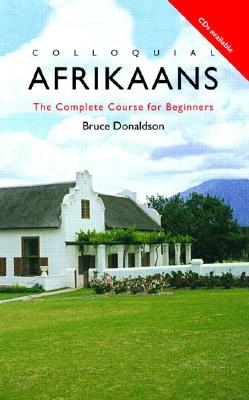 Colloquial Afrikaans: The Complete Course for Beginners Cover Image