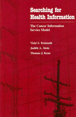 Searching for Health Information: The Cancer Information Service Model Cover Image