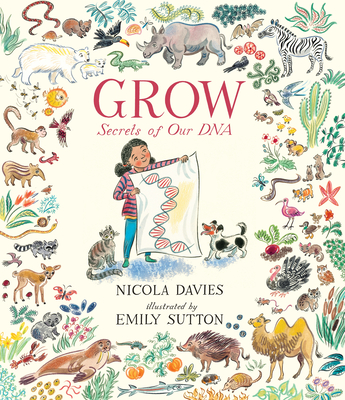 Grow: Secrets of Our DNA Cover Image