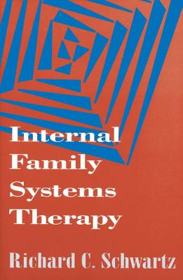 Internal Family Systems Therapy (The Guilford Family Therapy Series) Cover Image