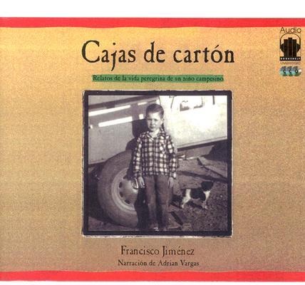Cajas de Carton Lib/E: Relatos de la Vida Peregina de Un Nino Campesino Cover Image
