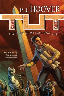 Tut: The Story of My Immortal Life (Tut: My Immortal Life #1) Cover Image