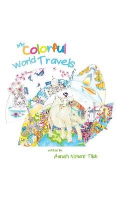 My Colorful World Travels Cover Image