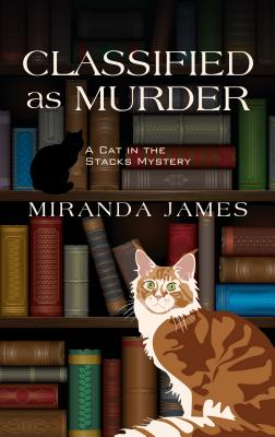Classified as Murder (Cat in the Stacks Mysteries) Cover Image