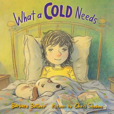 Cover for What a Cold Needs