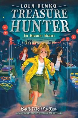 The Midnight Market (Lola Benko, Treasure Hunter #2) Cover Image