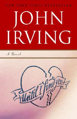 Until I Find YouJohn Irving