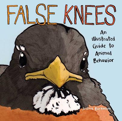 False Knees: An Illustrated Guide to Animal Behavior Cover Image