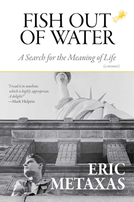 Fish Out of Water: A Search for the Meaning of Life Cover Image