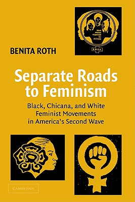 Separate Roads to Feminism Cover