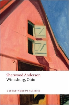 Winesburg, Ohio (Oxford World's Classics) Cover Image