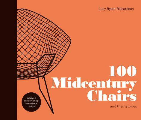 100 Midcentury Chairs: And Their Stories Cover Image