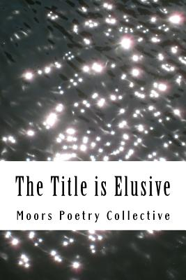 The Title Is Elusive Cover Image