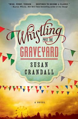 Whistling Past the Graveyard Cover Image