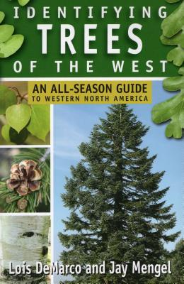 Identifying Trees of the West: An All-Season Guide to Western North America Cover Image