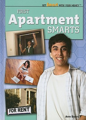 First Apartment Smarts (Get Smart with Your Money (Library)) Cover Image