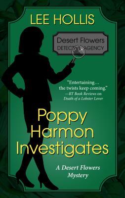 Poppy Harmon Investigates (Desert Flowers Mystery) Cover Image