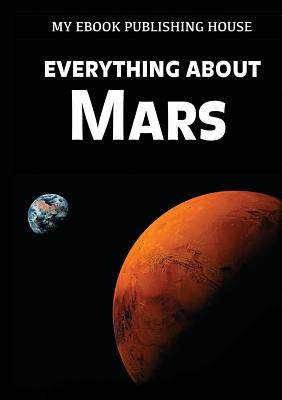 Everything About Mars Cover Image