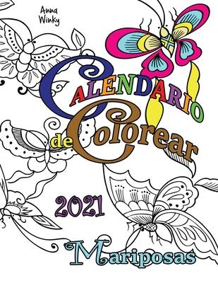 Calendario de Colorear 2021 Mariposas Cover Image