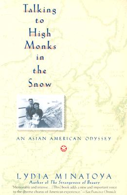 Talking to High Monks in the Snow Cover