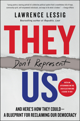 They Don't Represent Us: Reclaiming Our Democracy Cover Image