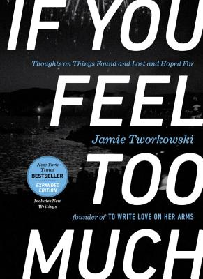 Cover for If You Feel Too Much, Expanded Edition