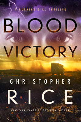 Blood Victory: A Burning Girl Thriller Cover Image