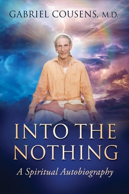 Into the Nothing: A Spiritual Autobiography Cover Image