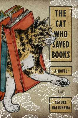 The Cat Who Saved Books: A Novel Cover Image