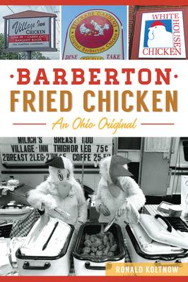 Barberton Fried Chicken: An Ohio Original image_path