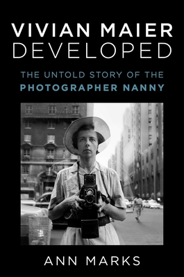 Vivian Maier Developed: The Untold Story of the Photographer Nanny Cover Image