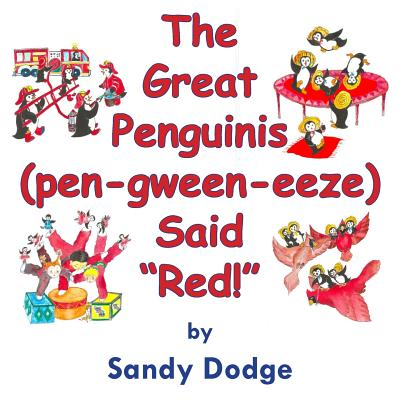 The Great Penguinis (pen-gween-eeze) Said Red Cover Image