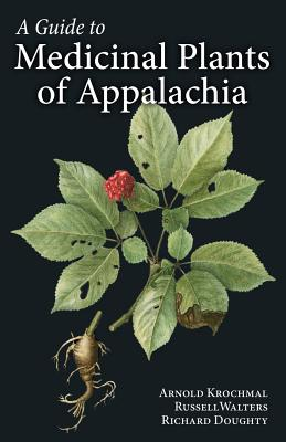 A Guide to Medicinal Plants of Appalachia Cover Image
