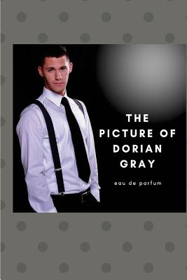 The Picture of Dorian Gray: Oscar Wilde's Classic Tale Cover Image