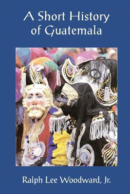 A Short History of Guatemala Cover Image