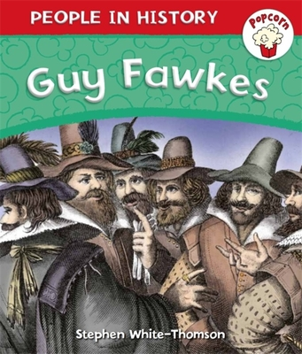 Popcorn: People in History: Popcorn: People in History: Guy Fawkes Cover Image