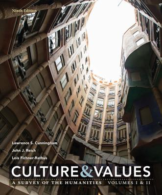 Culture and Values: A Survey of the Humanities Volume I & II Cover Image