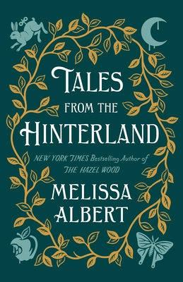 Tales from the Hinterland (The Hazel Wood) Cover Image