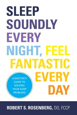 Sleep Soundly Every Night, Feel Fantastic Every Day Cover Image