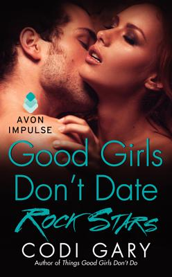Good Girls Don't Date Rock Stars Cover